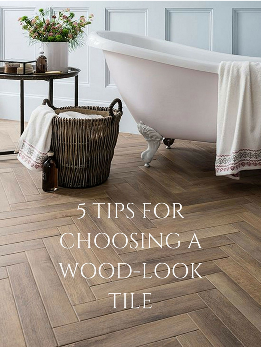 TIPS FOR CHOOSING A WOODLOOK TILE - Best place to buy wood look tile
